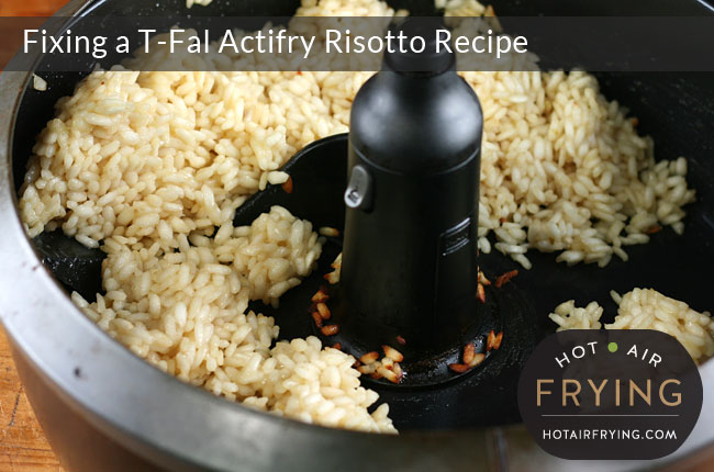 Fixing a T-Fal Actifry Risotto Recipe: After 30 minutes.