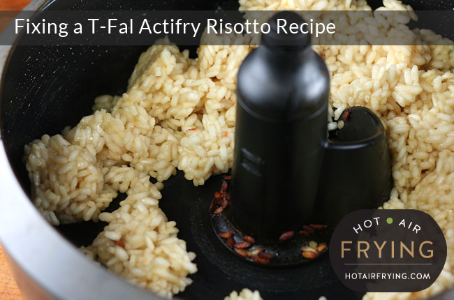 Fixing a T-Fal Actifry Risotto Recipe: After 40 minutes.