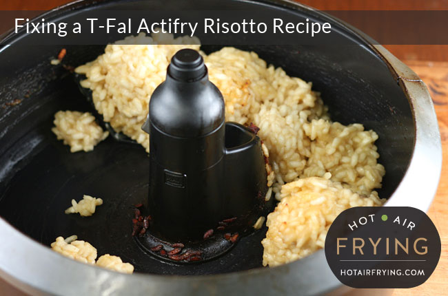 Fixing a T-Fal Actifry Risotto Recipe: After 60 minutes.