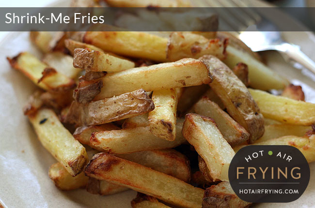Shrink-Me Fries — Really?