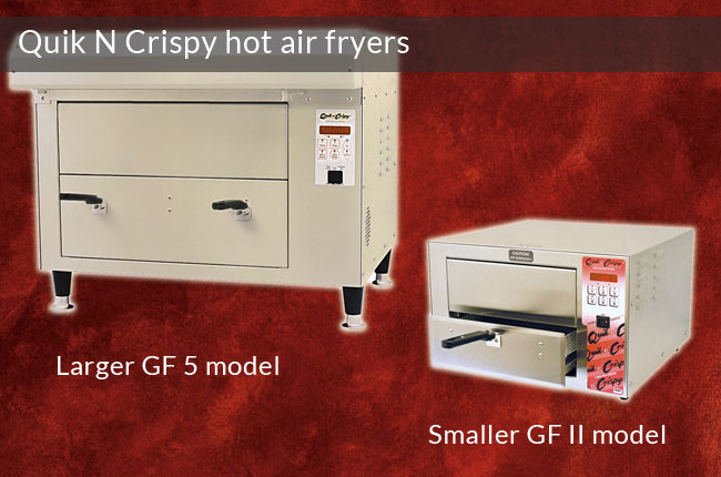 QuikNCrispy Hot Air Fryers
