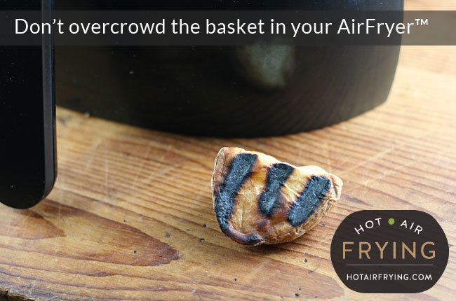 dont overcrowd airfryer basket