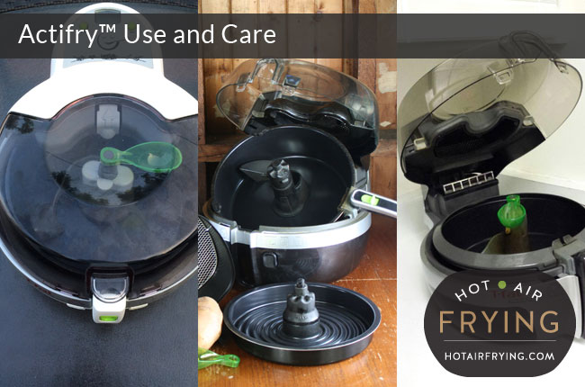 actifry-use-and-care
