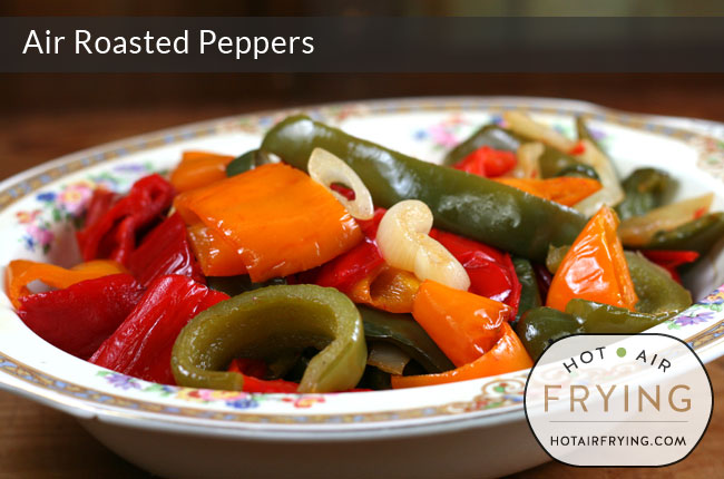 Air roasted peppers