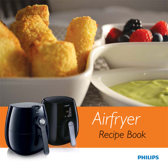 Philips airfryer recipes hot air frying airfryer recipe book forumfinder Choice Image