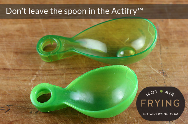 melted Actifry spoon
