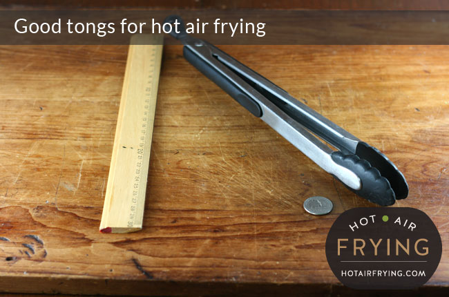good-tongs-for-hot-air-frying