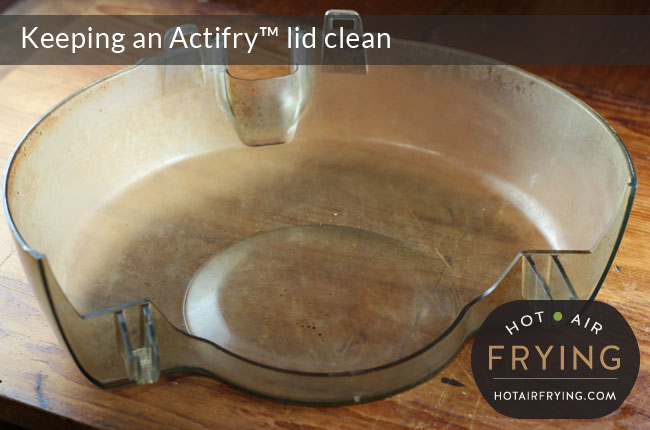 keeping-an-actifry-lid-clean